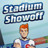 Stadium Showoff